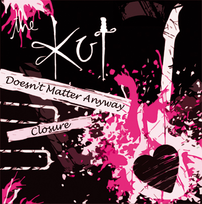 The Kut - Doesn't Matter Anyway / Closure - Out Now
